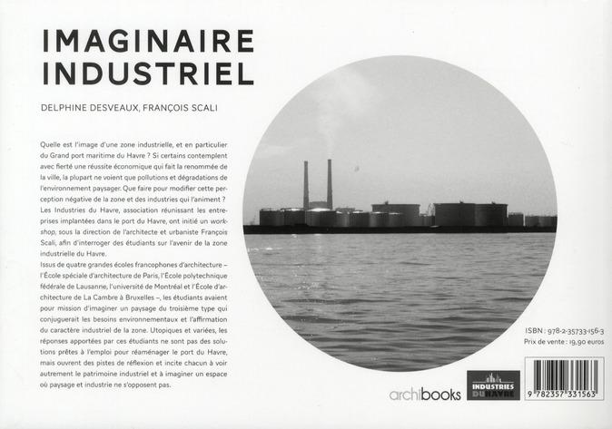 L'imaginaire industriel ; la leçon du métaboliseme respiratoire
