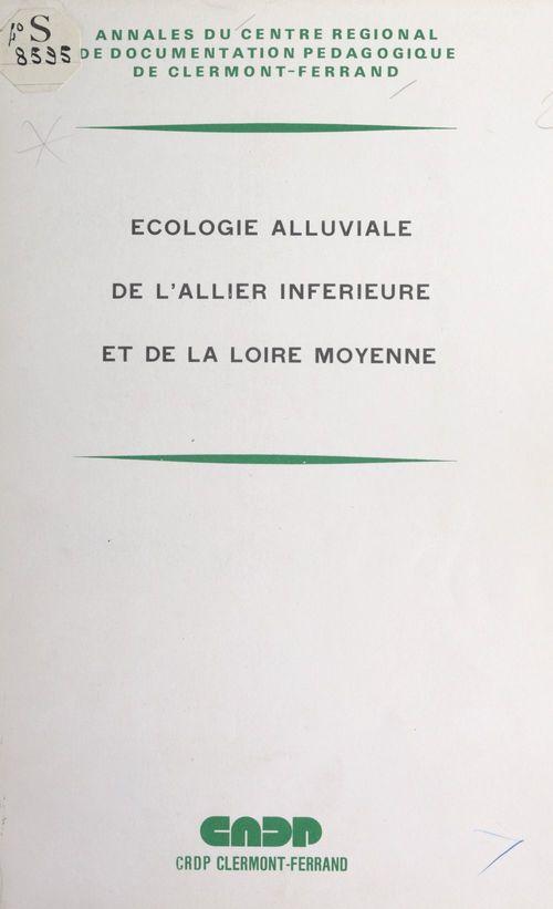 Écologie alluviale de l'Allier inférieure et de la Loire moyenne