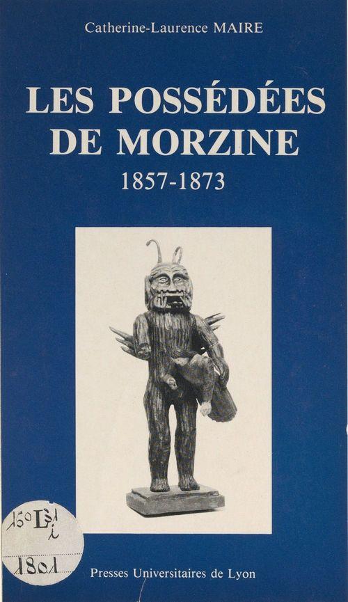 Les possédées de Morzine, 1857-1873
