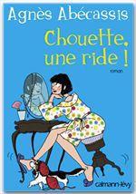 Vente Livre Numérique : Chouette une ride !  - Agnès Abécassis