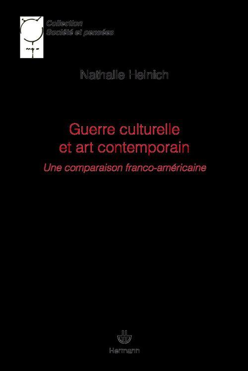 Guerre culturelle et art contemporain ; une comparaison franco-américaine