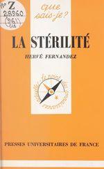 La stérilité  - Hervé Fernandez