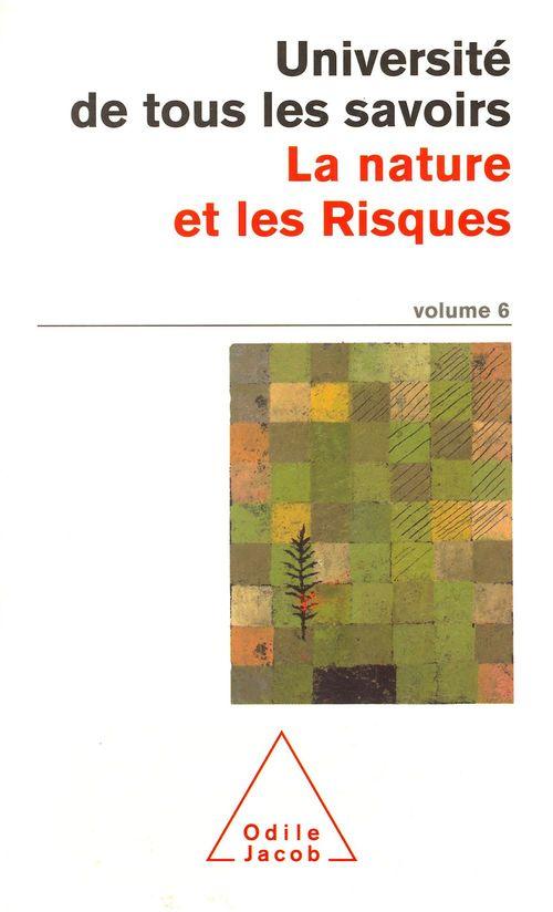 La nature et les risques - utls, volume 6