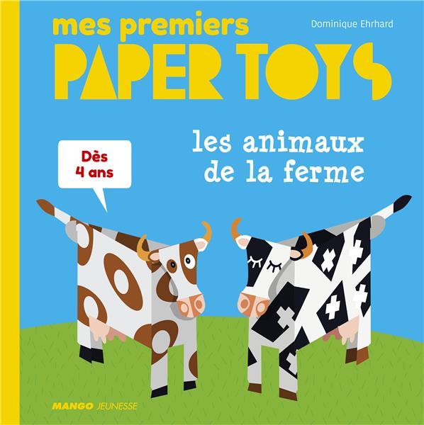 Paper toys ; les animaux de la ferme