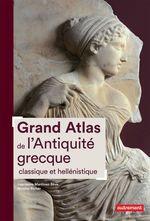 Grand Atlas de l´Antiquité grecque classique et hellénistique  - Laurianne Martinez-Seve - Nicolas Richer