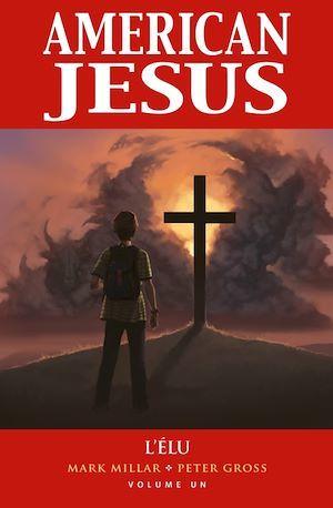 American jesus ;  l'élu