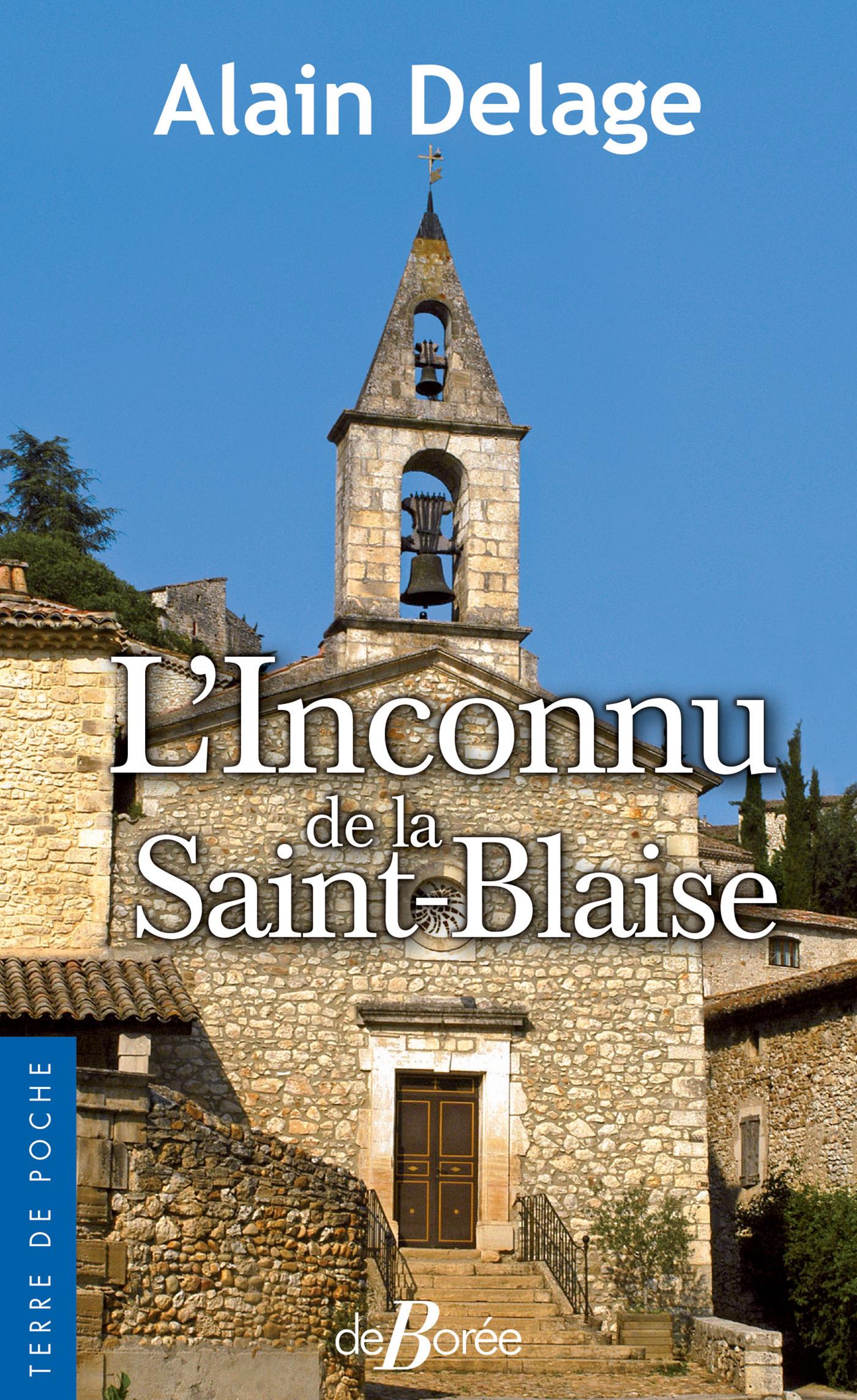 L'Inconnu de la Saint-Blaise