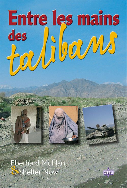 Entre les mains des talibans