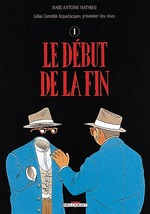 Couverture de Julius Corentin Acquefacques T04 - Le Debut De La Fin