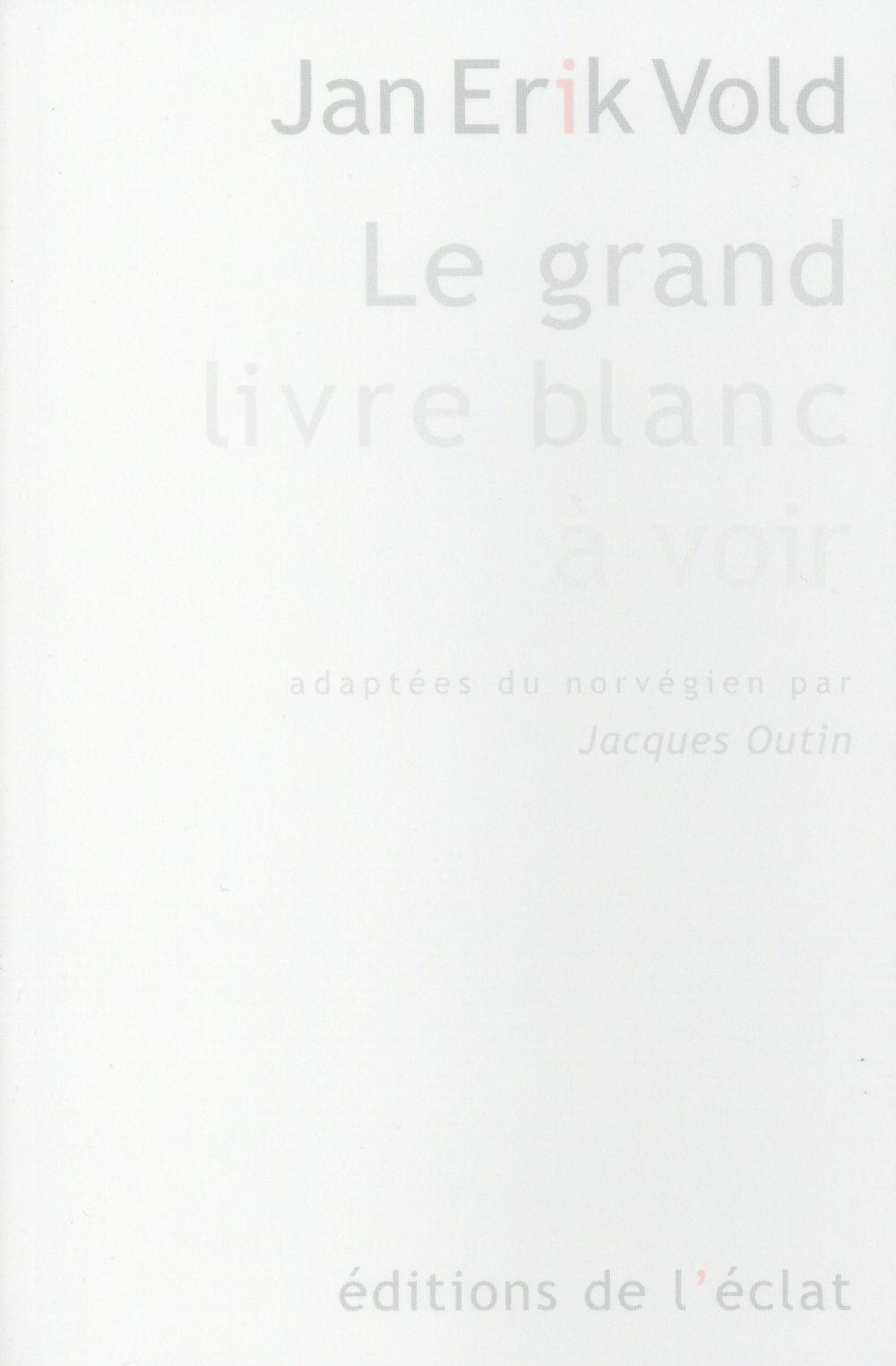 Le grand livre blanc à voir