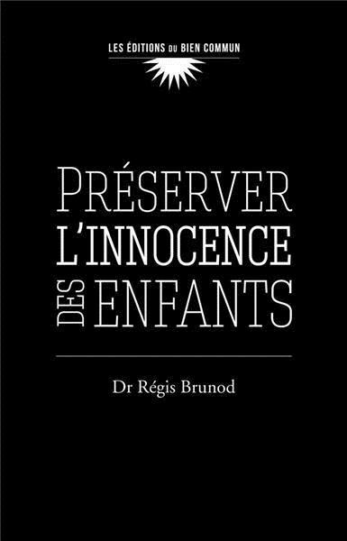 PRESERVER L'INNOCENCE DES ENFANTS
