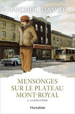 Vente EBooks : Mensonges sur le Plateau Mont-Royal T2  - Michel David