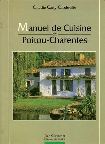 Manuel de cuisine de Poitou-Charentes