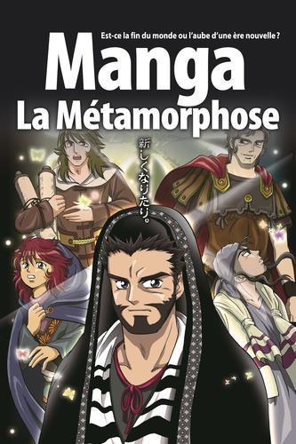 LA BIBLE MANGA, VOLUME 5 : LA METAMORPHOSE