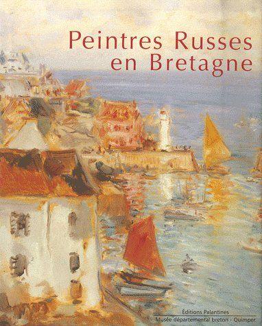 Peintres Russes en Bretagne