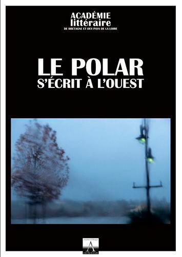 Le polar s'écrit à l'Ouest