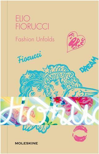 Elio fiorucci - fashion unfolds /anglais