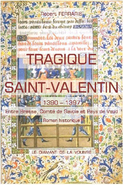 Tragique saint valentin