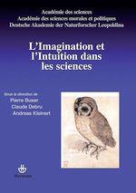 Vente Livre Numérique : L'imaginaire et l'intuition dans les sciences  - Pierre Buser - Claude Debru - Andress Kleinert