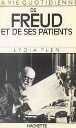 Vente Livre Numérique : La vie quotidienne de Freud et de ses patients  - Lydia Flem