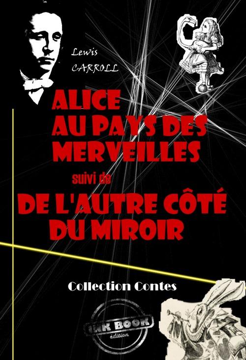 Alice au pays des merveilles (suivi De l´autre côté du miroir)