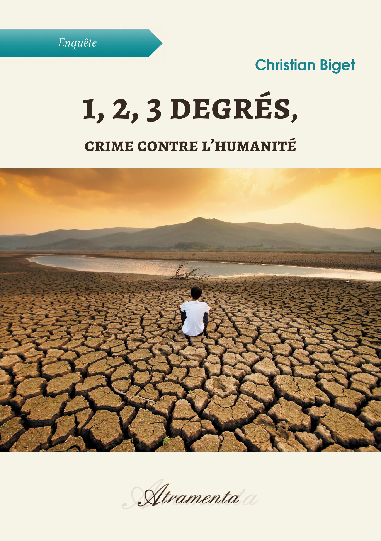 1, 2, 3 degrés, crime contre l´humanité