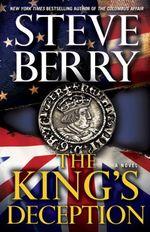 Vente Livre Numérique : The King's Deception (with bonus novella The Tudor Plot)  - Steve Berry