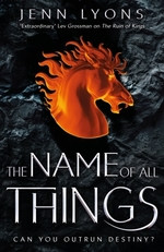 Vente EBooks : The Name of All Things  - Jenn Lyons