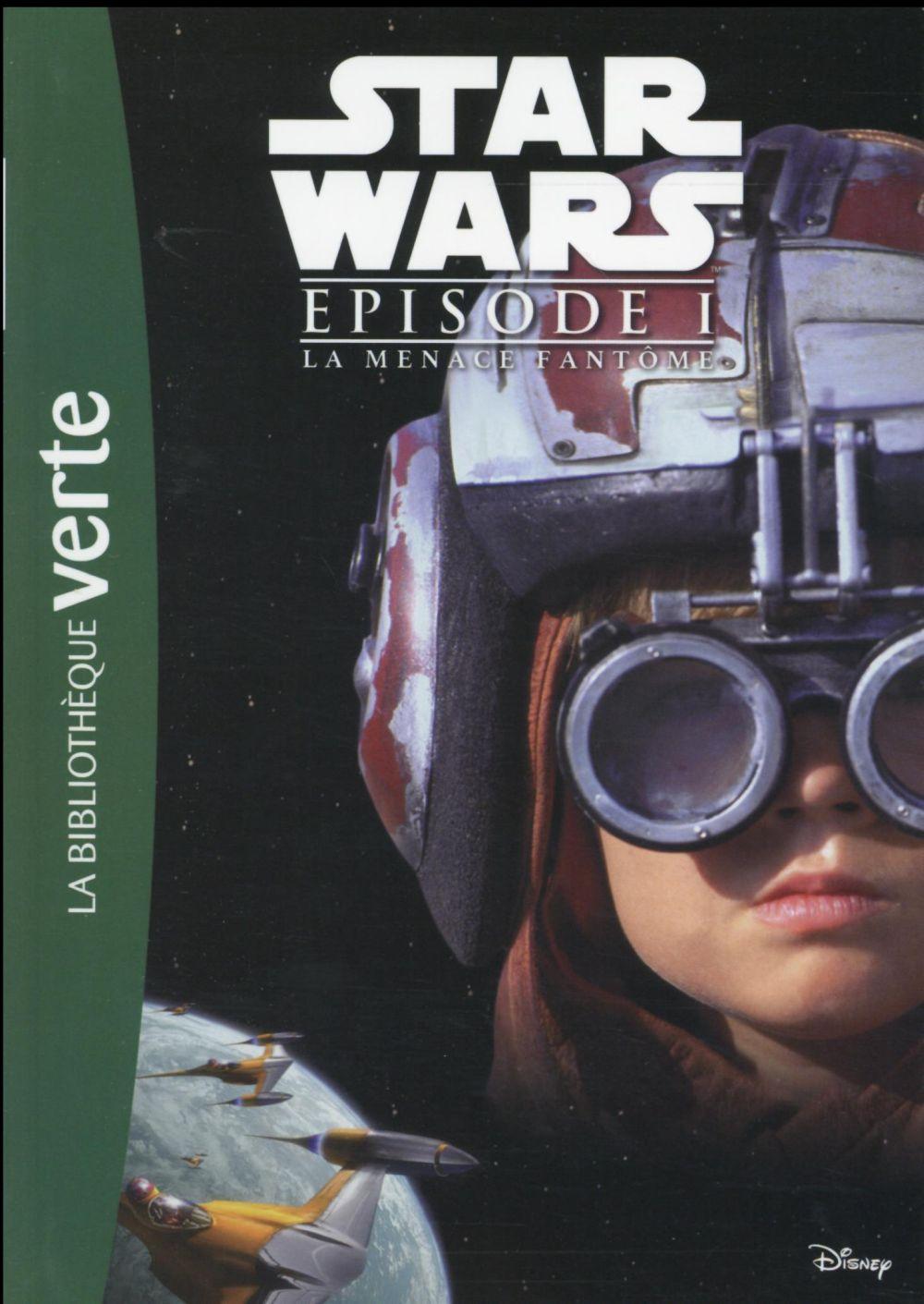 STAR WARS - EPISODE I  -  LA MENACE FANTOME  -  LE ROMAN DU FILM XXX