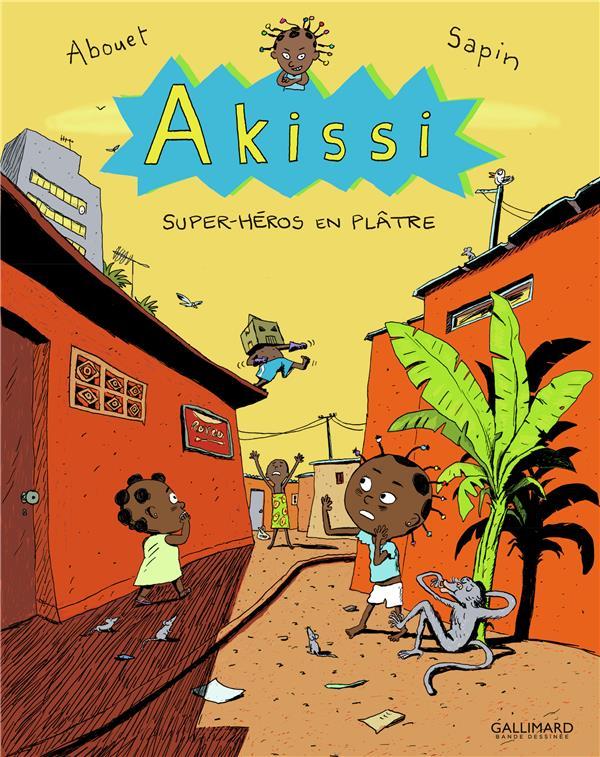 AKISSI T.2  -  SUPER-HEROS EN PLATRE