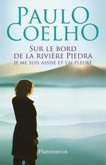 Vente EBooks : Sur le bord de la rivière Piedra, je me suis assise et j'ai pleuré  - Paulo Coelho
