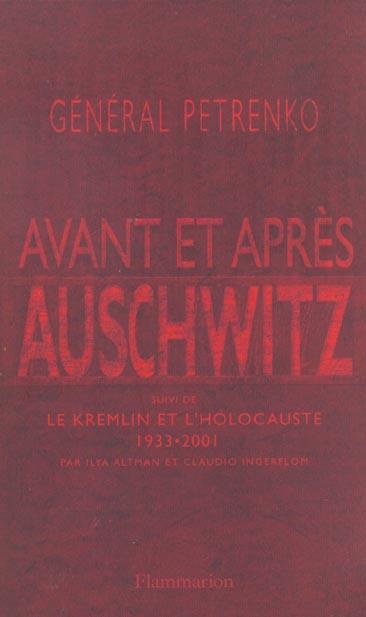 Avant et apres auschwitz - suivi de le kremlin et l'holocauste, 1933-2001