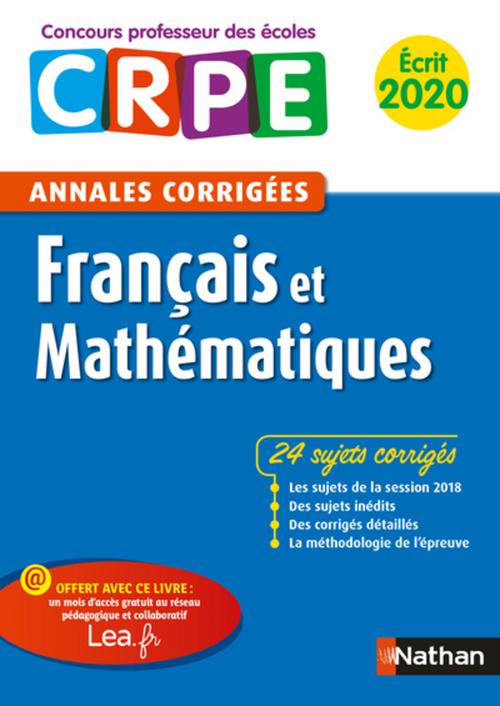 Annales CRPE ; français ; mathématiques ; écrit (édition 2020)