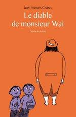 Vente EBooks : Le diable de Monsieur Wai  - Jean-François Chabas