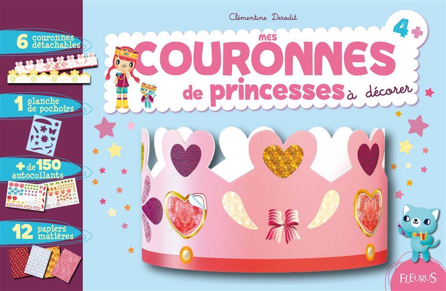 Mes Couronnes De Princesse A Decorer