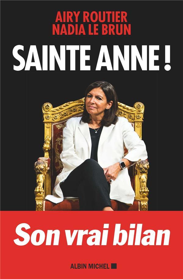 Sainte Anne ! ; son vrai bilan