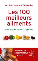 Couverture de Les 100 meilleurs aliments pour votre santé et la planète