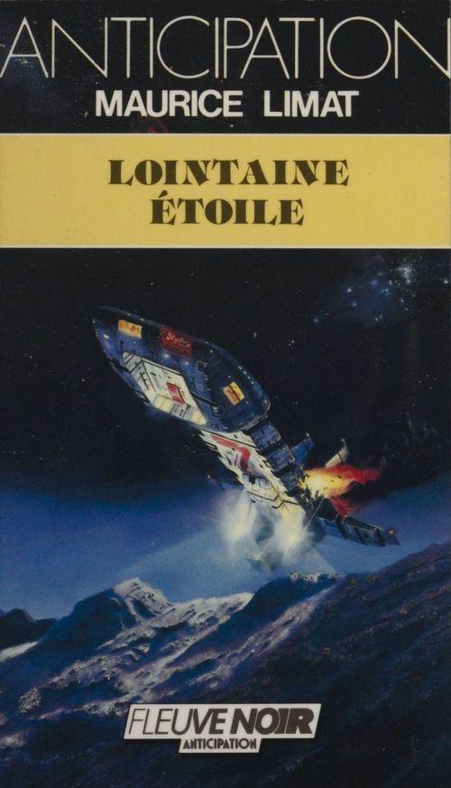 Lointaine étoile  - Maurice Limat