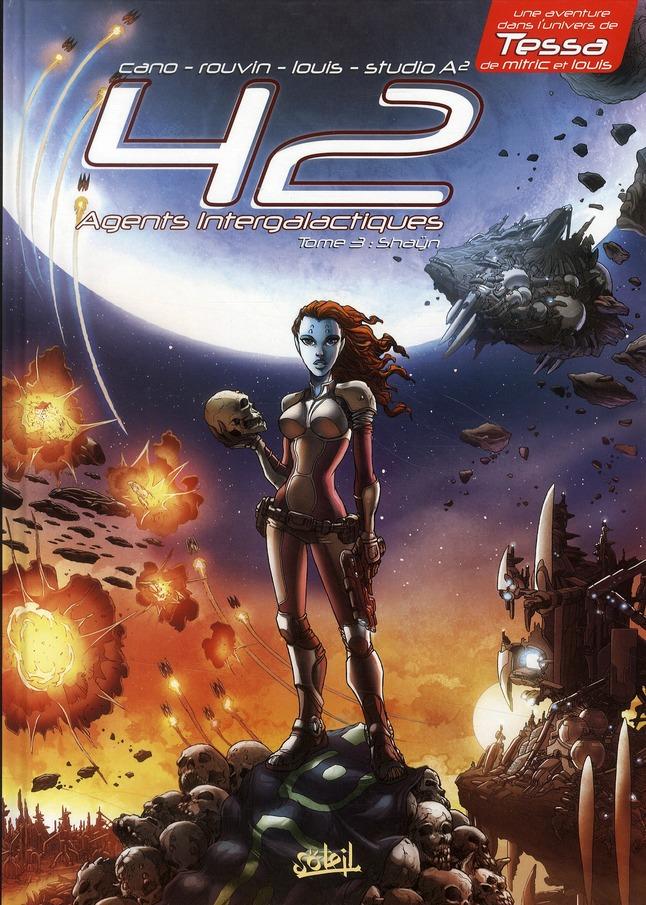 42 Agents Intergalactiques T.3 ; Shayn