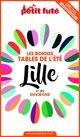 BONNES TABLES LILLE 2020 Petit Futé  - Dominique Auzias  - Jean-Paul Labourdette