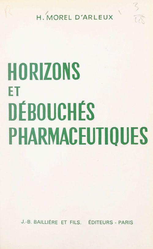 Horizons et débouchés pharmaceutiques