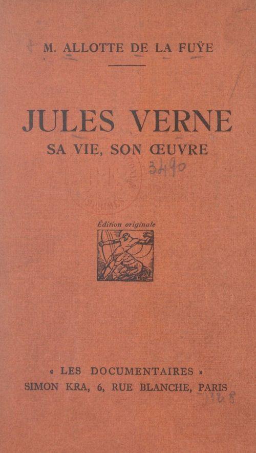 Jules Verne  - Marguerite Allotte de La Fuÿe