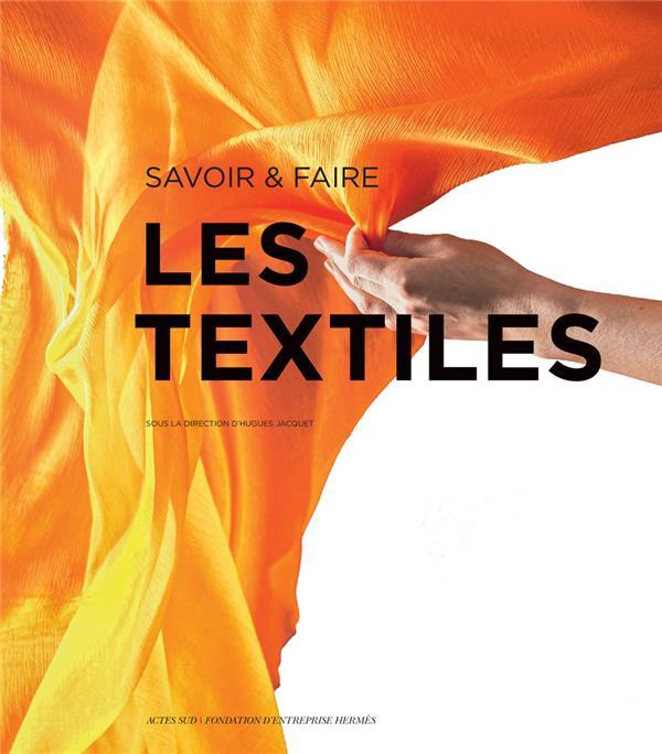 Savoir & faire : les textiles