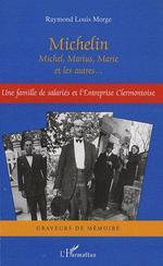 Michelin Michel, Marius, Marie et les autres...  - Raymond-Louis Morge