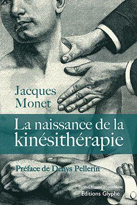 La Naissance De La Kinesitherapie