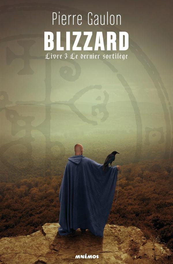 Blizzard t.3 ; le dernier sortilège