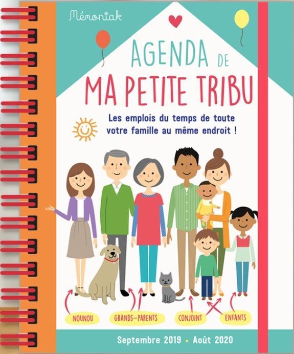 Memoniak ; Agenda De Ma Petite Tribu ; Les Emplois Du Temps De Toute Votre Famille Au Meme Endroit ! (Edition 2019/2020)