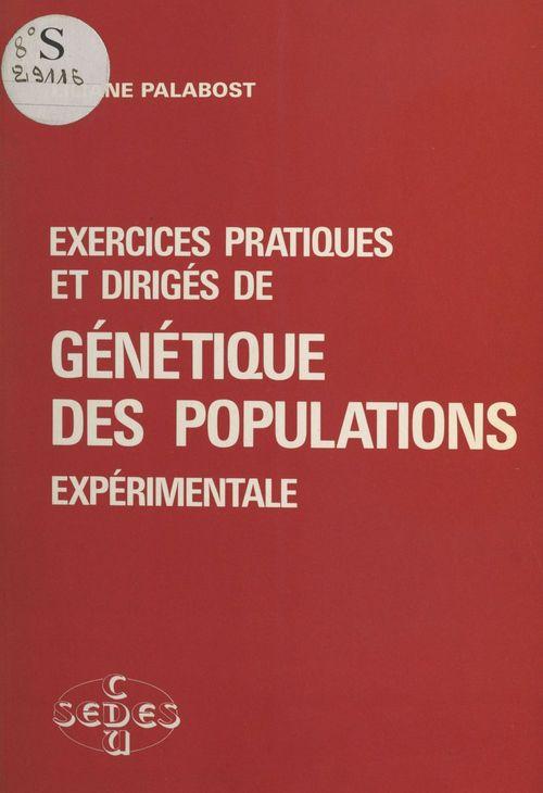 Exercices pratiques et diriges genetique des populations