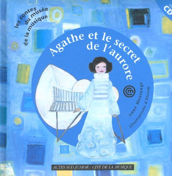 Agathe Et Le Secret De L'Aurore