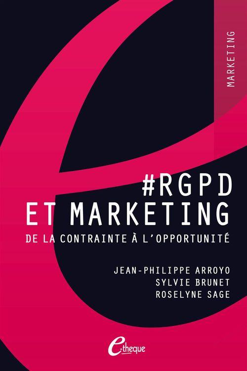 #rgpd et marketing. de la contrainte a l'opportunite